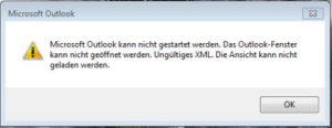 Microsoft Outlook kann nicht gestartet werden. Das Outlook Fenster kann nicht geöffnet werden. Ungültiges XML. Die Ansicht kann nicht geladen werden.